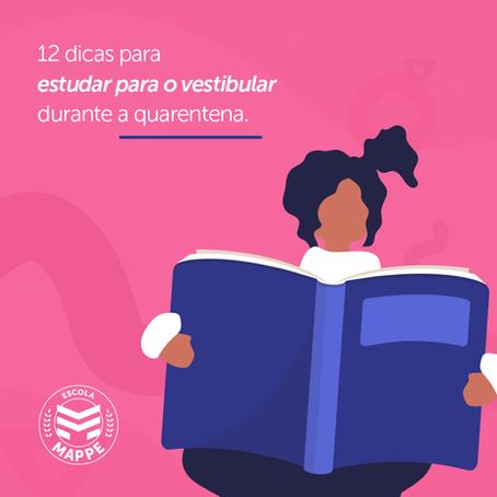 12 dicas para estudar para o vestibular durante a quarentena | Escola Mappe
