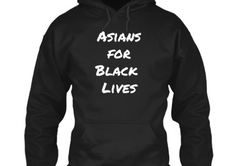 Asians for Black Lives (other styles available)