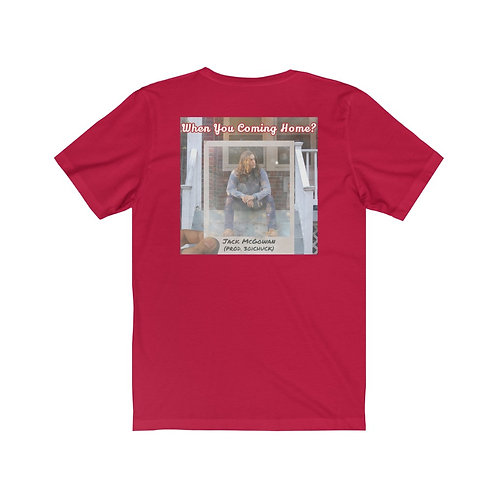 J.A.M. Music 'When You Coming Home?' Style T-Shirt