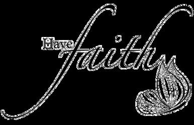 have_faith_png____by_ninastypayhorlikson