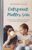 Buch_Entspannt_Mutter_sein.jpg