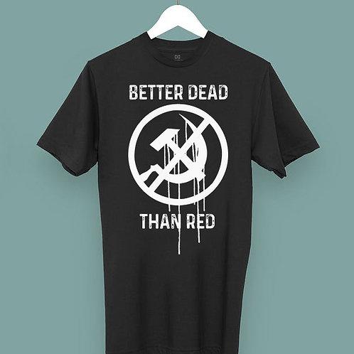 Camiseta -  BETTER DEAD