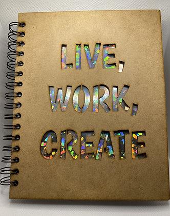 Live, Work, Create Notebook