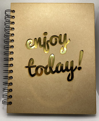 Enjoy the Day Notebook