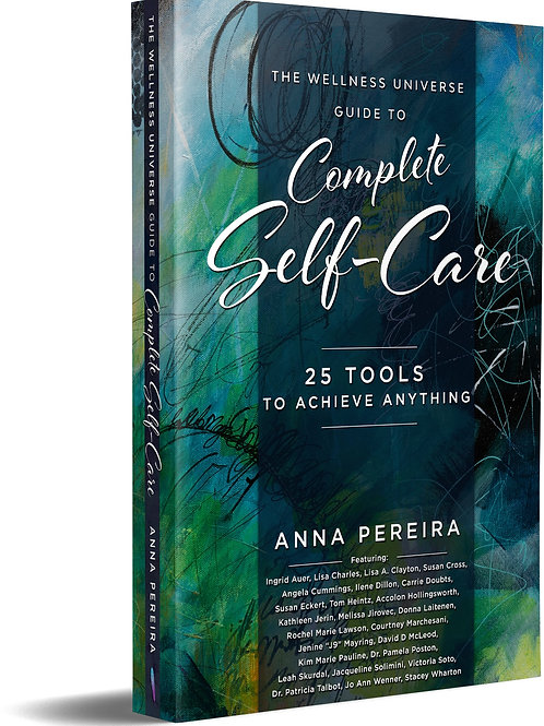 The Wellness Universe Guide to Complete Self-Care: 25 Tools to Achieve Anything