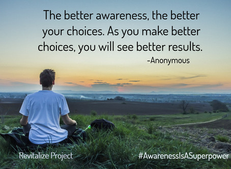 Revitalize with Awareness!