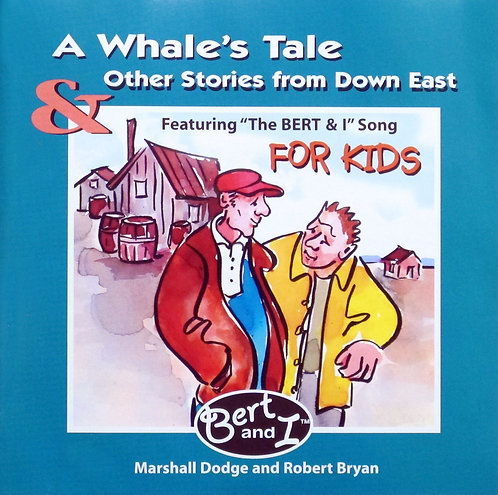 A Whales's Tale & Other Stories from Down East