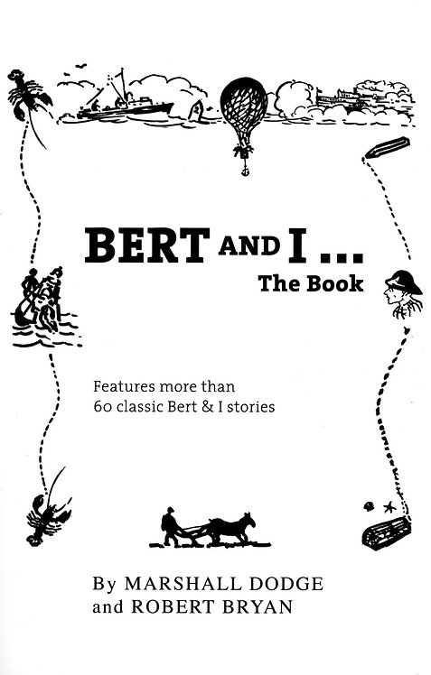 Bert and I...The Book