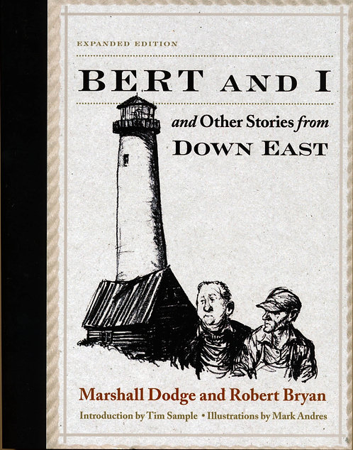 Bert and I...and Other Stories from Down East