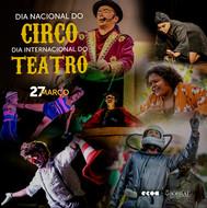 Dia do Circo - Dia do Teatro