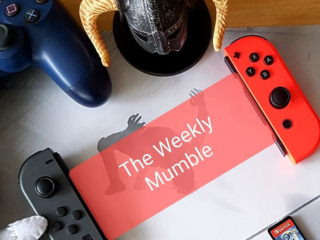 The Weekly Mumble