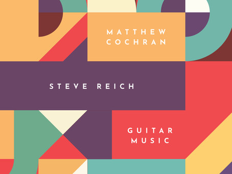 New EP on Bend Classical: Steve Reich Guitar Music