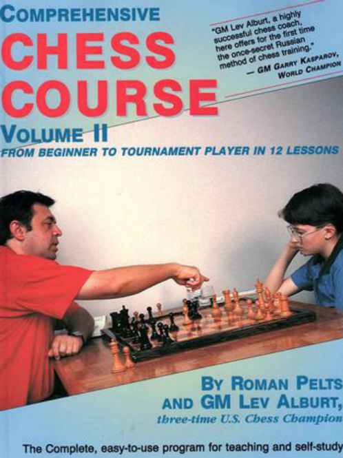 Comprehensive Chess Course, Vol. 2: From Beginner to Tournament Player