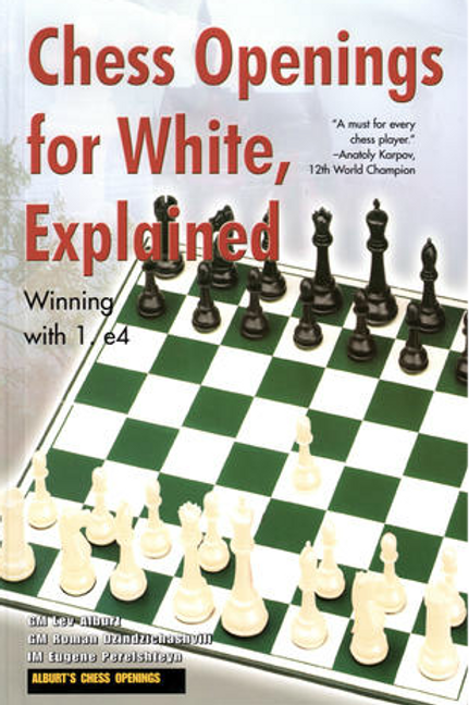 Chess Openings for White, Explained Winning with 1. e4