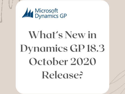 What's New in Dynamics GP 18.3 October 2020 Release?