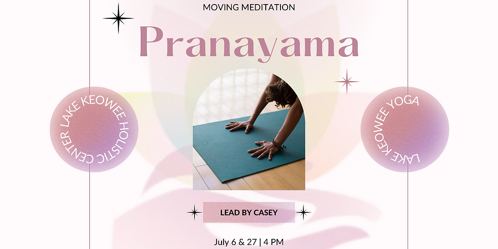 Pranayama + Moving Meditation Yoga