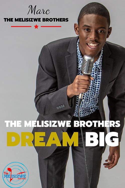 """Marc - Dream Big Poster - 11"""" x 17"""""""