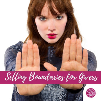 Setting boundaries for givers.jpg