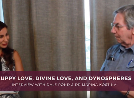 Puppy Love, Divine Love, and Dynaspheres (an Interview with Dale Pond)