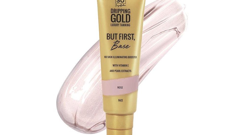SoSu Dripping Gold  HD Skin Illuminating Booster But First Base Rose