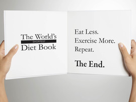 TO LOSE WEIGHT YOU MUST EAT LESS EXERCISE MORE - What a load of rubbish!!!!
