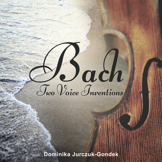 Bach: Two Voice Inventions