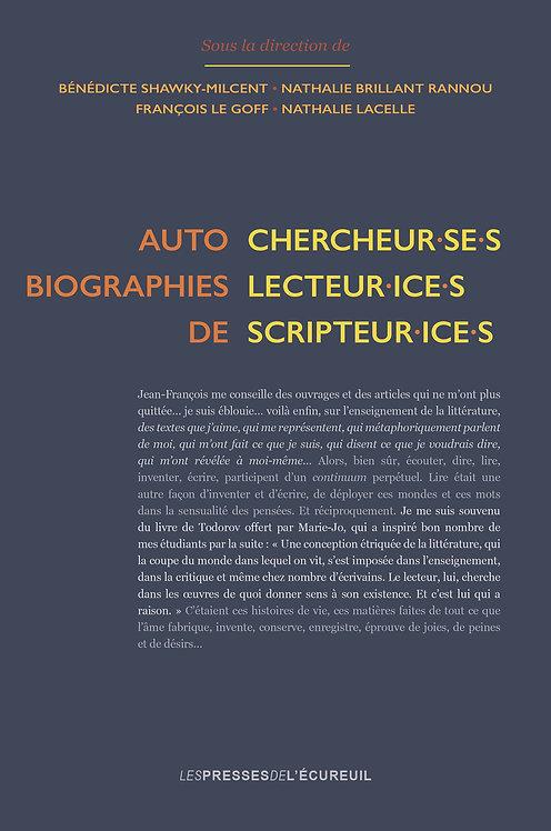 Autobiographies de chercheur·se·s, lecteur·ice·s, scripteur·ice·s