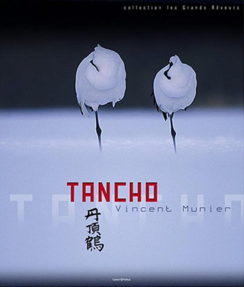Tancho - Vincent Munnier - Les grues du Japon