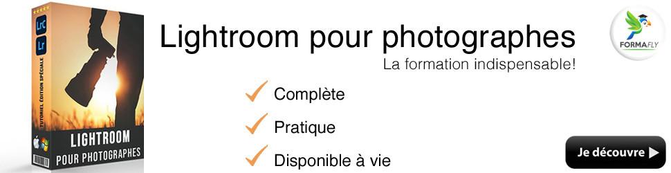 Lightroom pour les photographes - La formation ultime disponible à vie