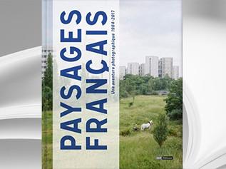 Paysages Français - Une aventure photographique 1984-2017, BnF