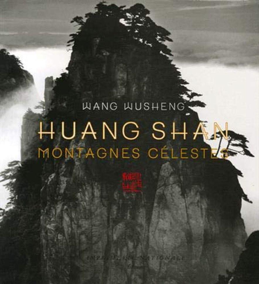 Wang Wusheng Huang Shan Montagnes célestes, Actes Sud