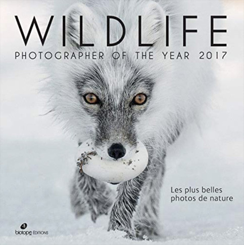 Wildlife Photographer of the year, Ed. Biotope, 2016 à 2020