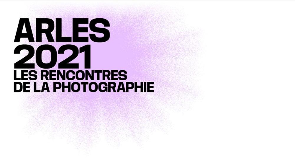 Rencontres d'Arles 2021: le programme s'annonce diversifié et passionnant