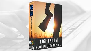 Lightroom Classic - La formation complète et accessible à vie, de débutant à Pro