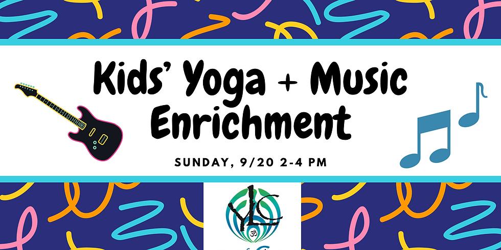 Kids' Yoga + Music Enrichment