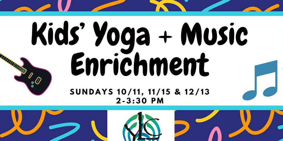 "Kids"" Yoga & Music Enrichment"