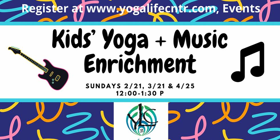 "Kids"" Yoga & Music Enrichment (3)"