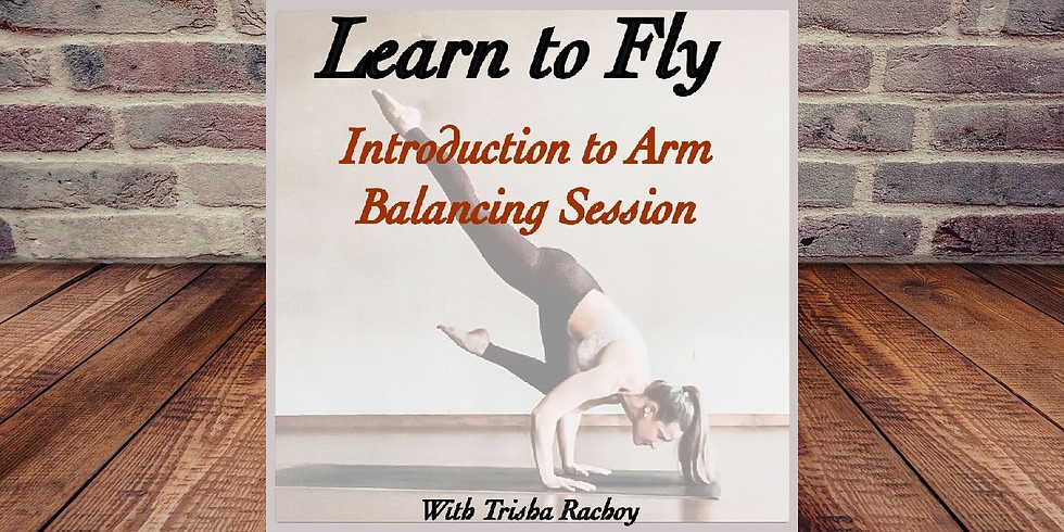 Learn to Fly - Introduction to Arm Balancing