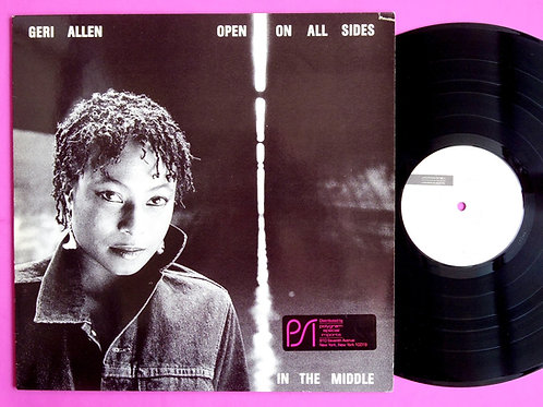 GERI ALLEN / OPEN ON ALL SIDES IN THE MIDDLE