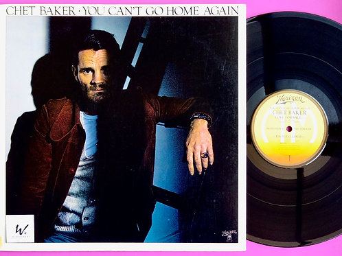 CHET BAKER / YOU CAN'T GO HOME AGAIN