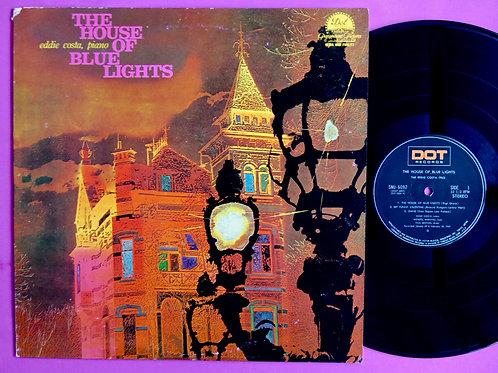 EDDIE COSTA / HOUSE OF BLUE LIGHTS