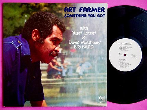 ART FARMER / SOMETHING YOU GOT