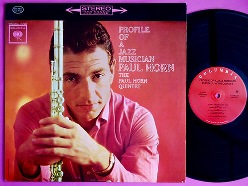 PAUL HORN / PROFILE OF A JAZZ MUSICIAN