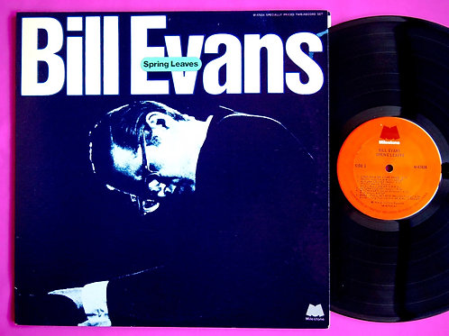 BILL EVANS / SPRING LEAVES