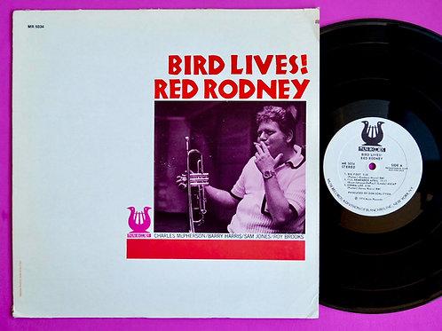 RED RODNEY / BIRD LIVES !