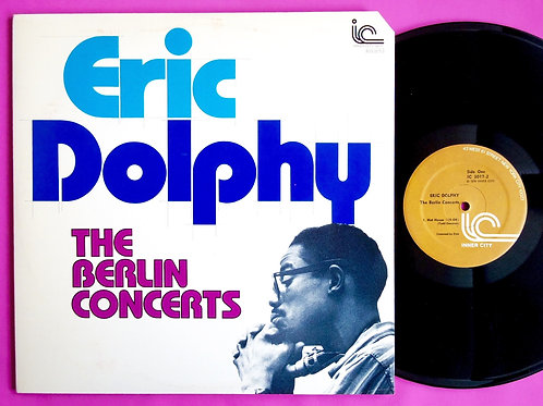 ERIC DOLPHY / THE BERLIN CONCERTS