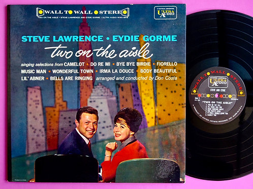STEVE LAWRENCE & EYDIE GORME / TWO ON THE AISLE