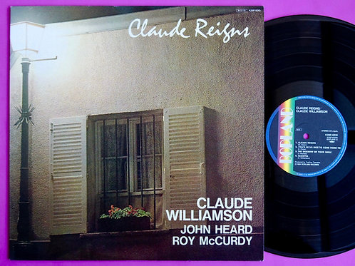 CLAUDE WILLIAMSON / CLAUDE REIGNS