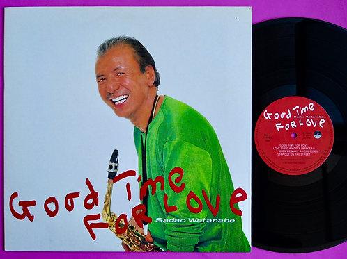 渡辺貞夫 / GOOD TIME FOR LOVE
