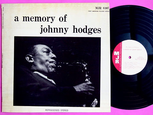 JOHNNY HODGES / A MEMORY OF JOHNNY HODGES